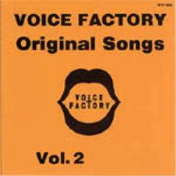 VOICE FACTORY Original Songs Vol.2